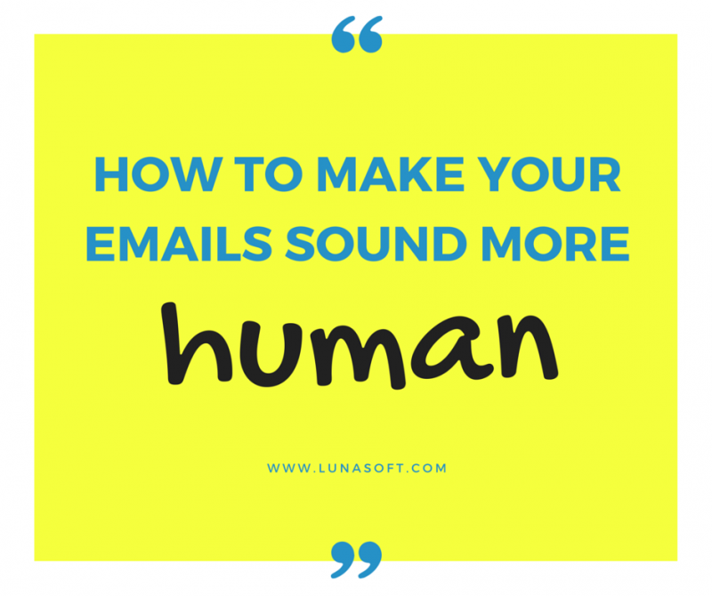 how to make your emails sound more human